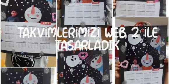 Takvimlerimizi WEB 2 kullanarak tasarladık