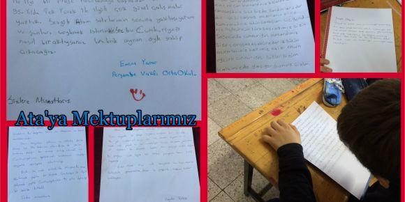 Projemiz kapsamında Ata'mıza mektuplar yazdık