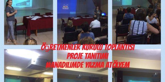 Anadilimde Yazma Atölyem eTwinning projesi öğretmenler kurul toplantısında tanıtıldı