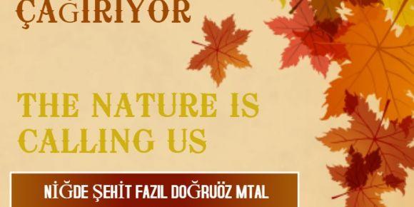 """""""Doğa bizi çağırıyor"""" projemiz başlıyor"""
