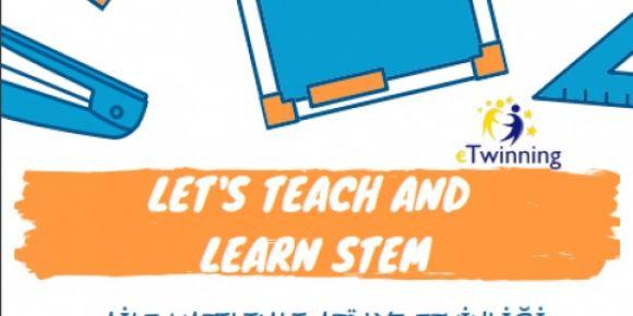 Let's Teach and Learn STEM eTwinning Projesi Aile Katılımlı Atölye Çalışması