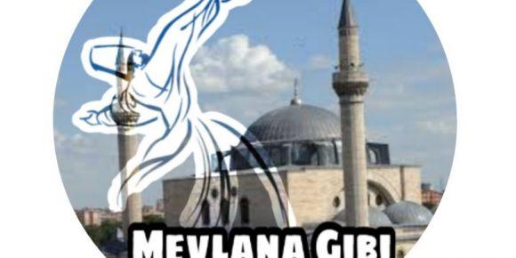 Mevlana Gibi