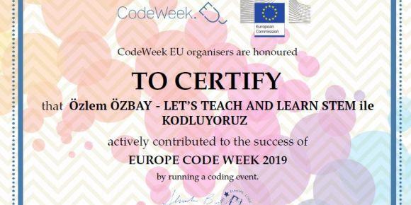Lets Teach and Learn Projemizde kodlama etkinlikleri mükemmellik sertifikası aldık