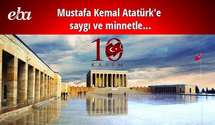 Mustafa Kemal Atatürk e Saygı ve Minnetle