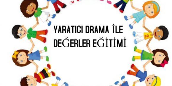 Yaratıcı Drama ile Değerler Eğitimi Proje afiş ve logo yarışması düzenlendi