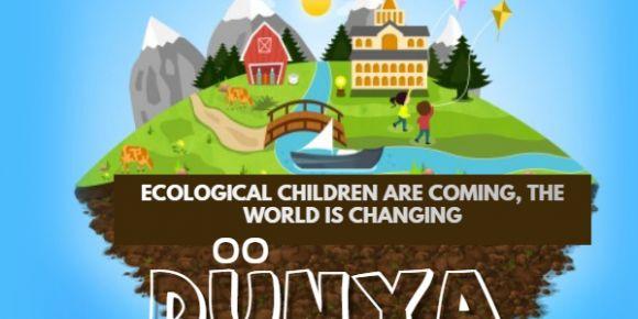 Ekolojik Çocuklar Geliyor Dünya Değişiyor