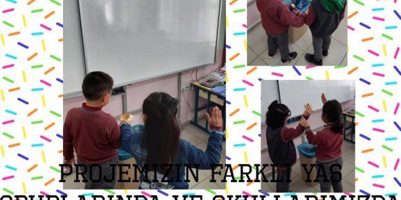 Projemizin Farklı Yaş Gruplarında ve Okullarında Uygulanması Çalışmalarımız-1