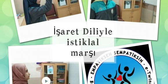 Empatiksen Sempatiksin projemizde 12 Mart İstiklal Marşının Kabulü